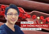 Đánh tan huyết khối, đẩy thông huyết quản bằng ba phương pháp của bác sĩ Nhật
